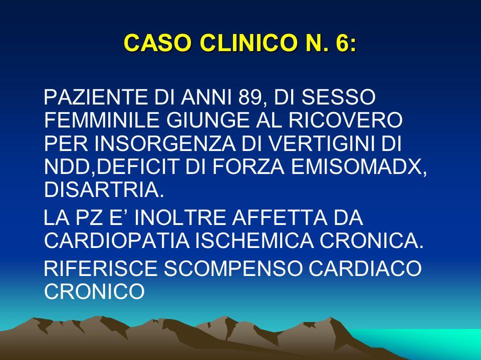 CASO CLINICO N. 6: