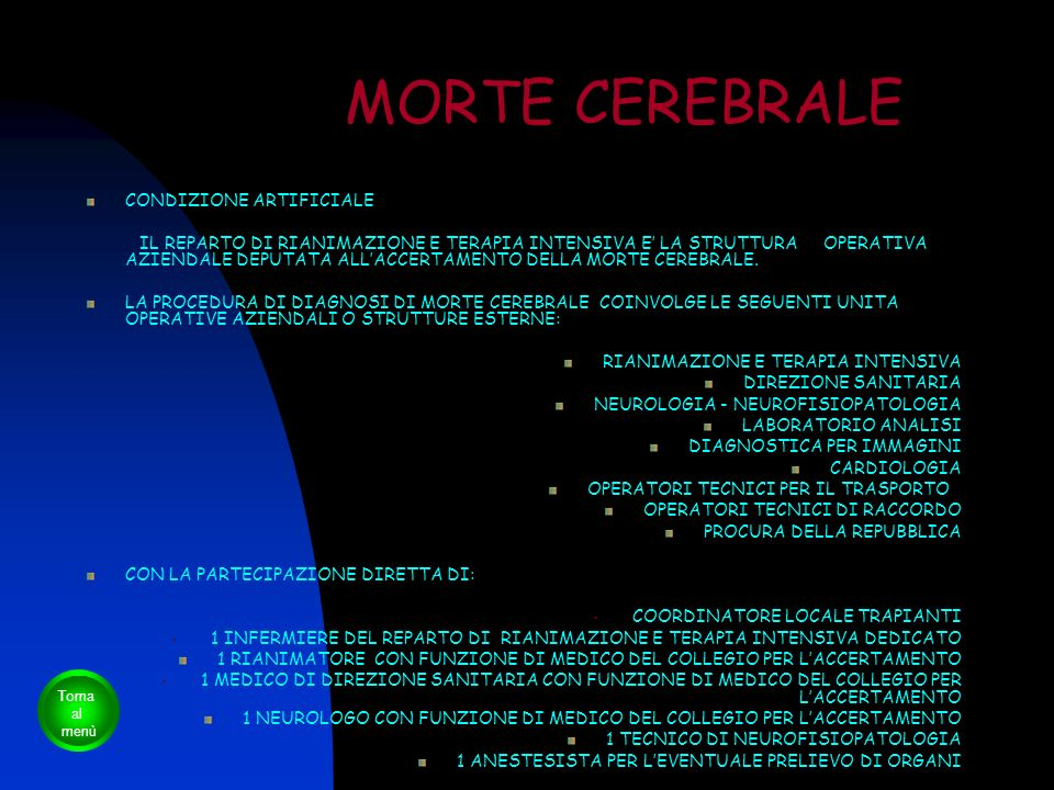 MORTE CEREBRALE CONDIZIONE ARTIFICIALE