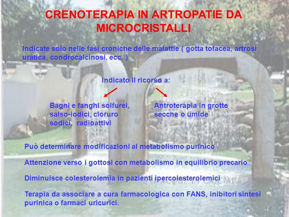 CRENOTERAPIA IN ARTROPATIE DA MICROCRISTALLI
