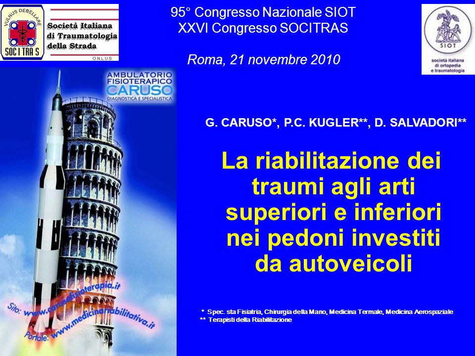 95° Congresso Nazionale SIOT XXVI Congresso SOCITRAS Roma, 21 novembre 2010