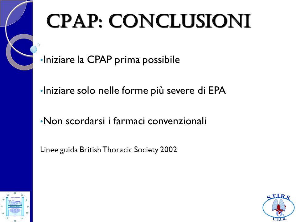 CPAP: conclusioni Iniziare la CPAP prima possibile
