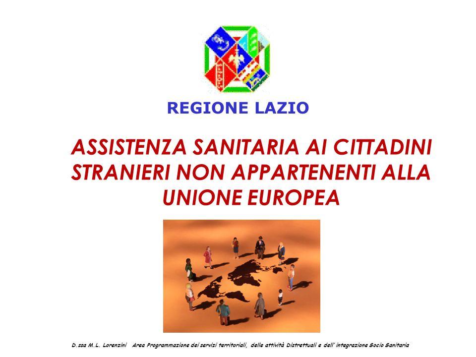 REGIONE LAZIO ASSISTENZA SANITARIA AI CITTADINI STRANIERI NON APPARTENENTI ALLA UNIONE EUROPEA.