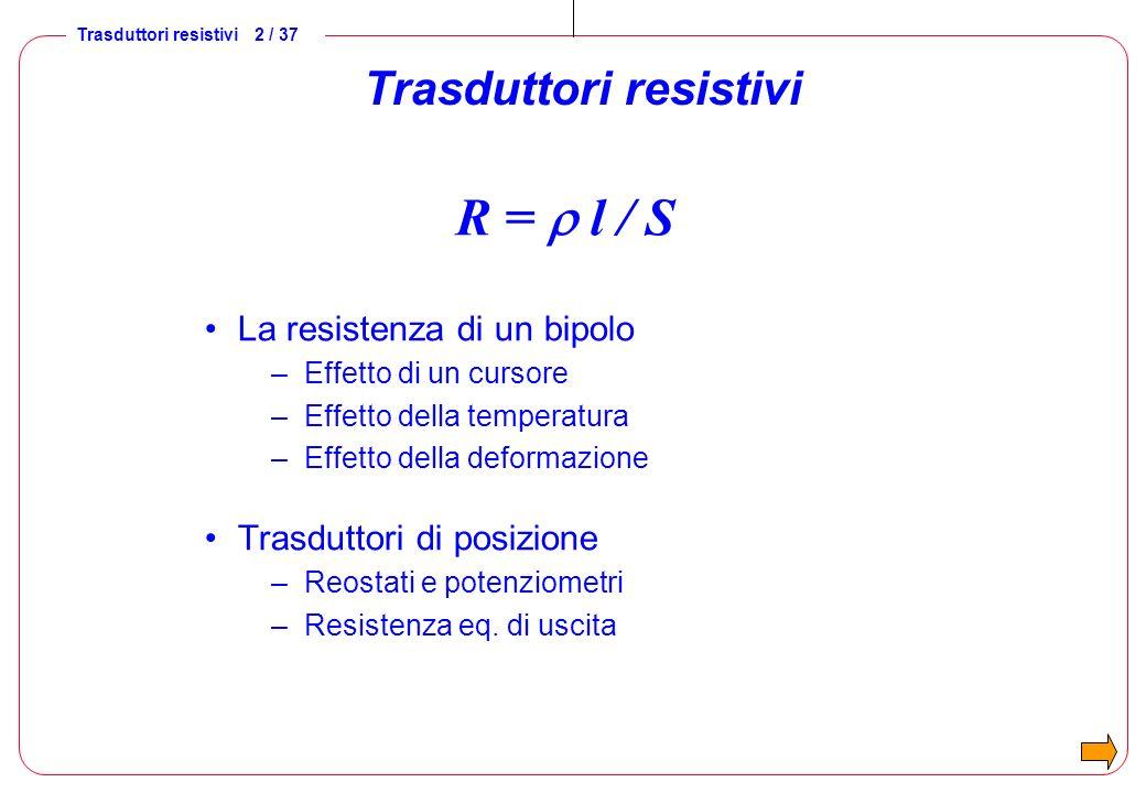 Trasduttori resistivi