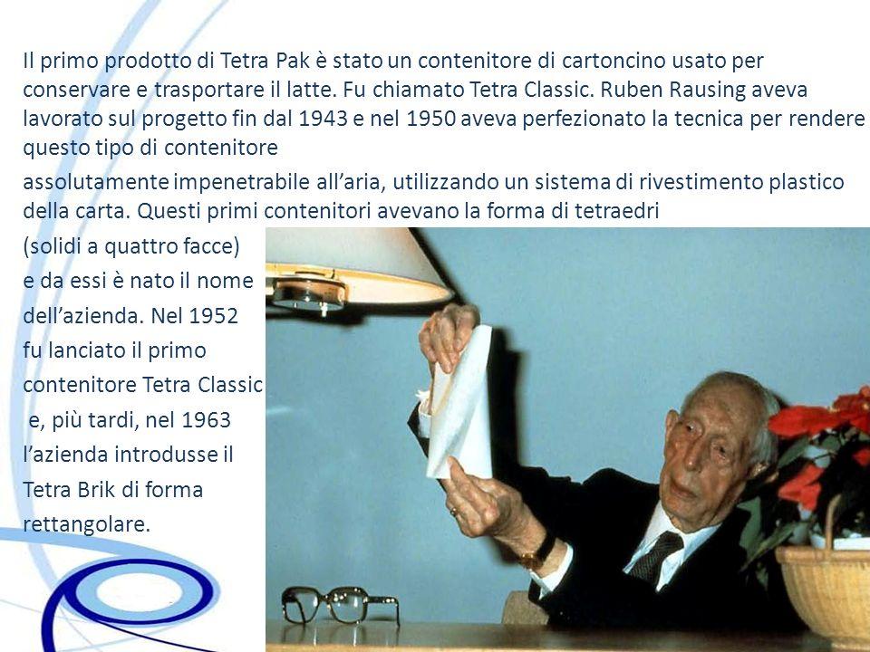 Il primo prodotto di Tetra Pak è stato un contenitore di cartoncino usato per conservare e trasportare il latte. Fu chiamato Tetra Classic. Ruben Rausing aveva lavorato sul progetto fin dal 1943 e nel 1950 aveva perfezionato la tecnica per rendere questo tipo di contenitore
