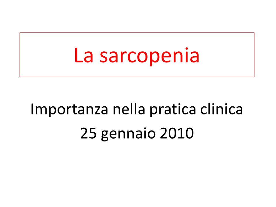 Importanza nella pratica clinica 25 gennaio 2010