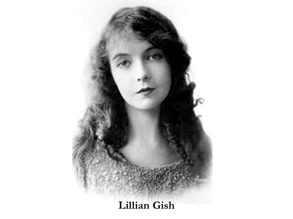 Lillian Gish Lillian Gish