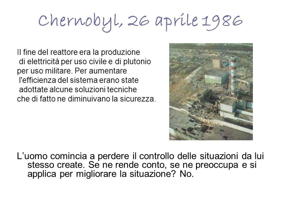 Chernobyl, 26 aprile 1986Il fine del reattore era la produzione. di elettricità per uso civile e di plutonio.