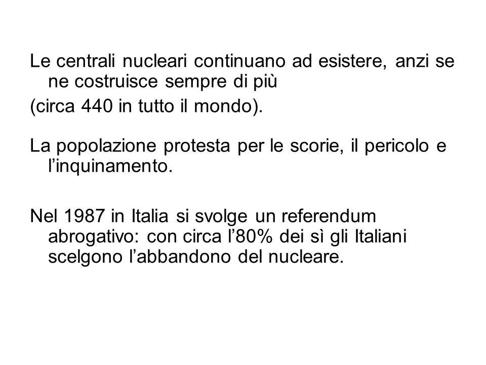 Le centrali nucleari continuano ad esistere, anzi se ne costruisce sempre di più