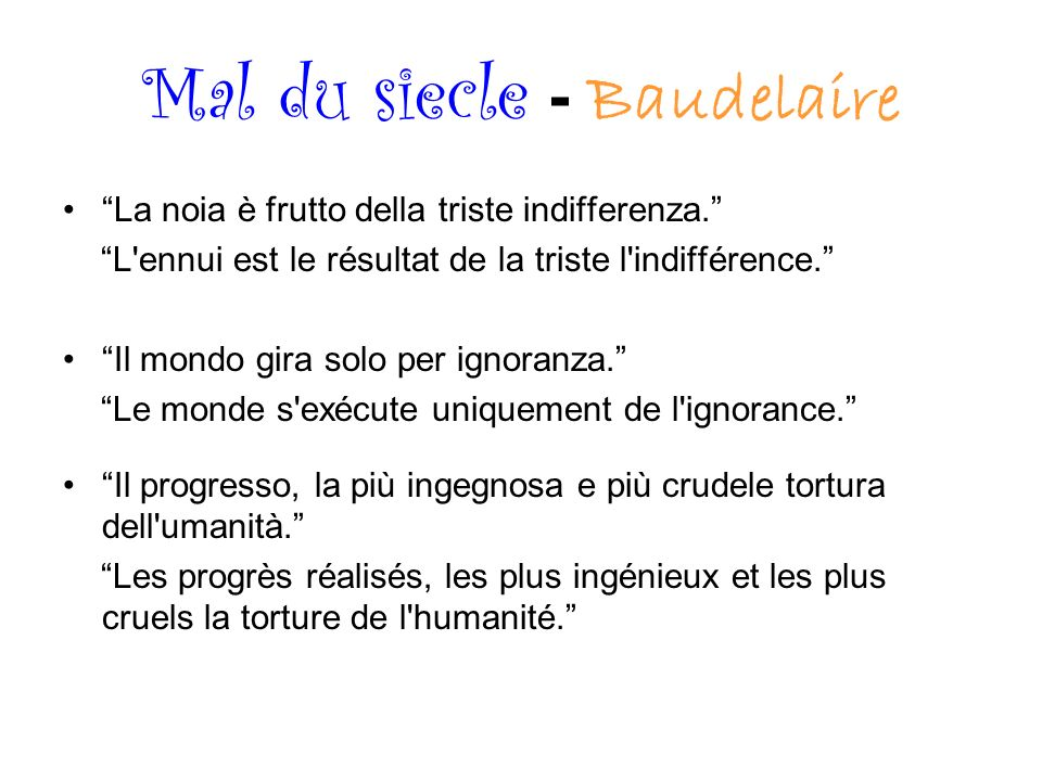 Mal du siecle - Baudelaire