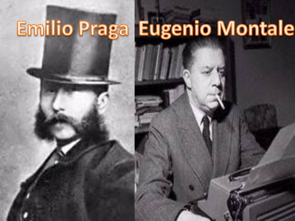 Emilio Praga Eugenio Montale
