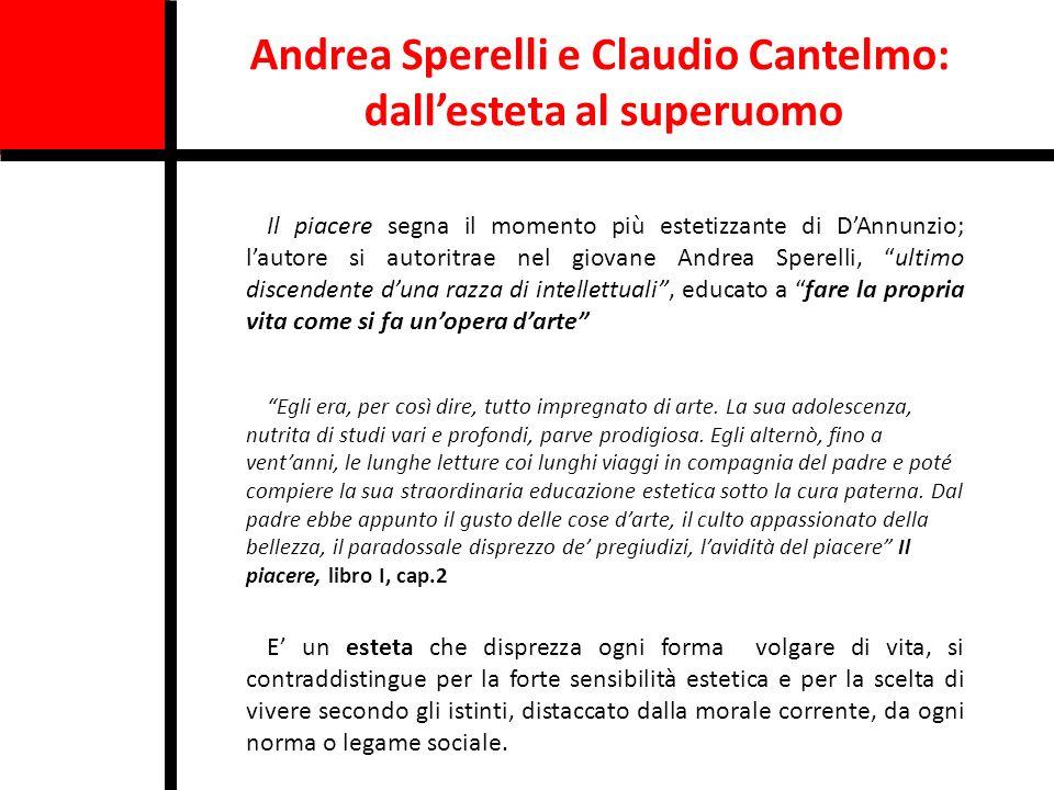 Andrea Sperelli e Claudio Cantelmo: dall'esteta al superuomo