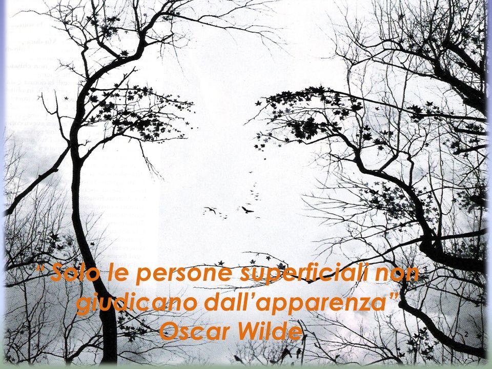 giudicano dall'apparenza Oscar Wilde