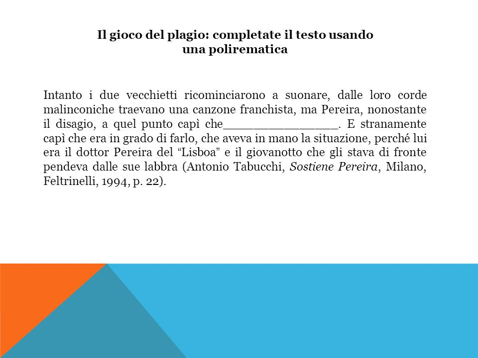 Il gioco del plagio: completate il testo usando una polirematica
