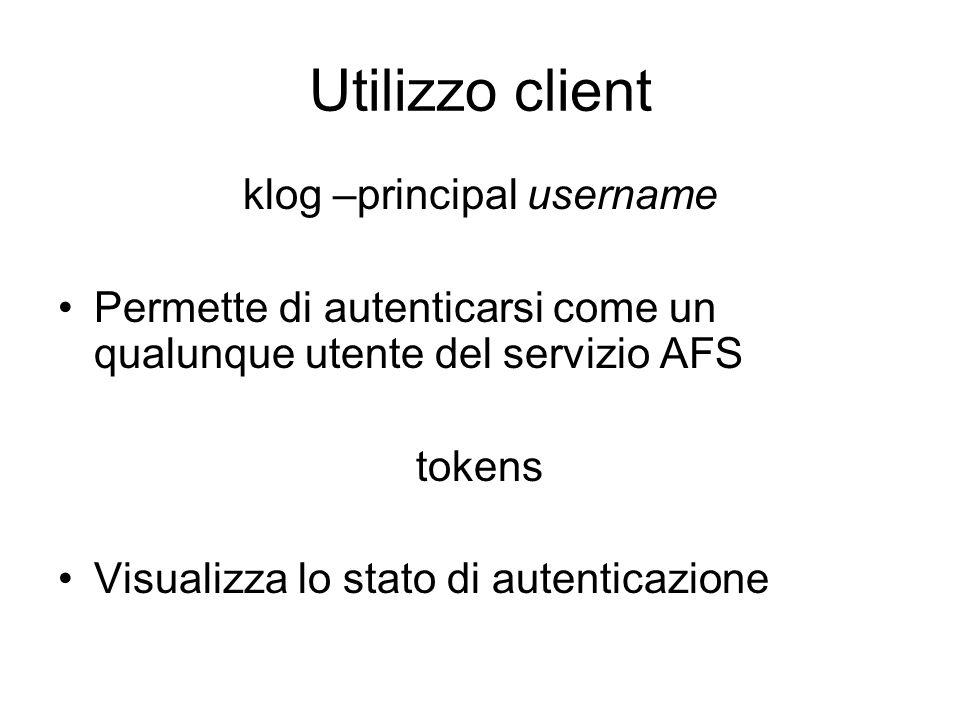 klog –principal username