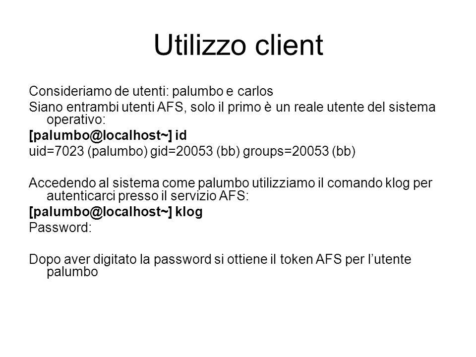 Utilizzo client Consideriamo de utenti: palumbo e carlos
