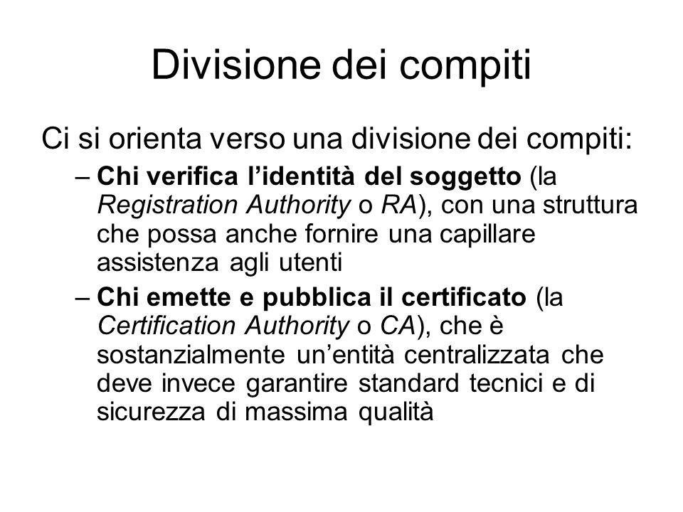 Divisione dei compiti Ci si orienta verso una divisione dei compiti: