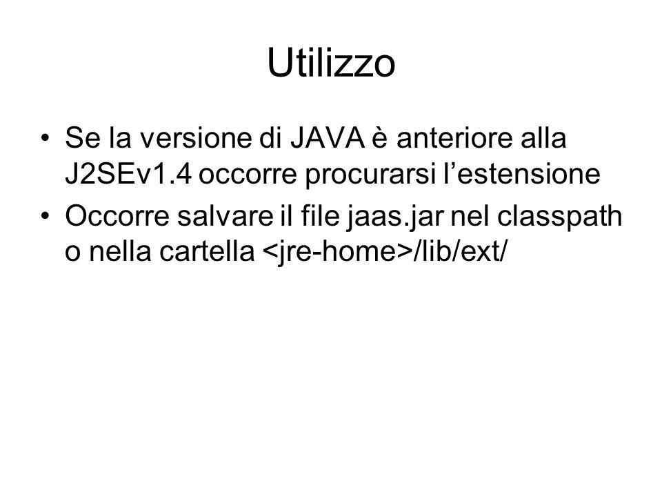 Utilizzo Se la versione di JAVA è anteriore alla J2SEv1.4 occorre procurarsi l'estensione.