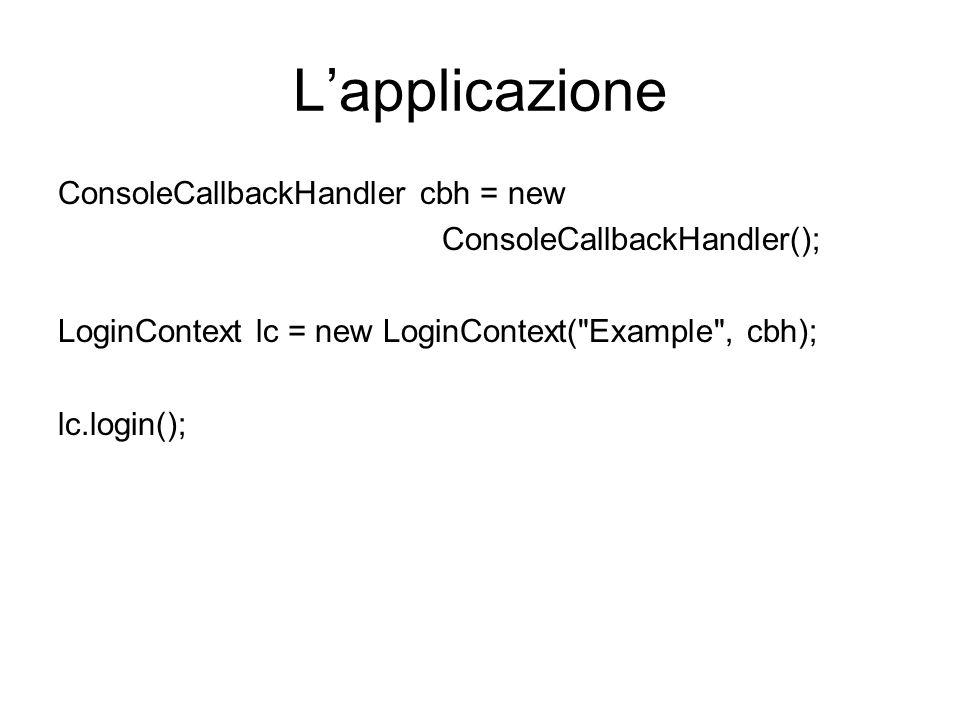L'applicazione ConsoleCallbackHandler cbh = new
