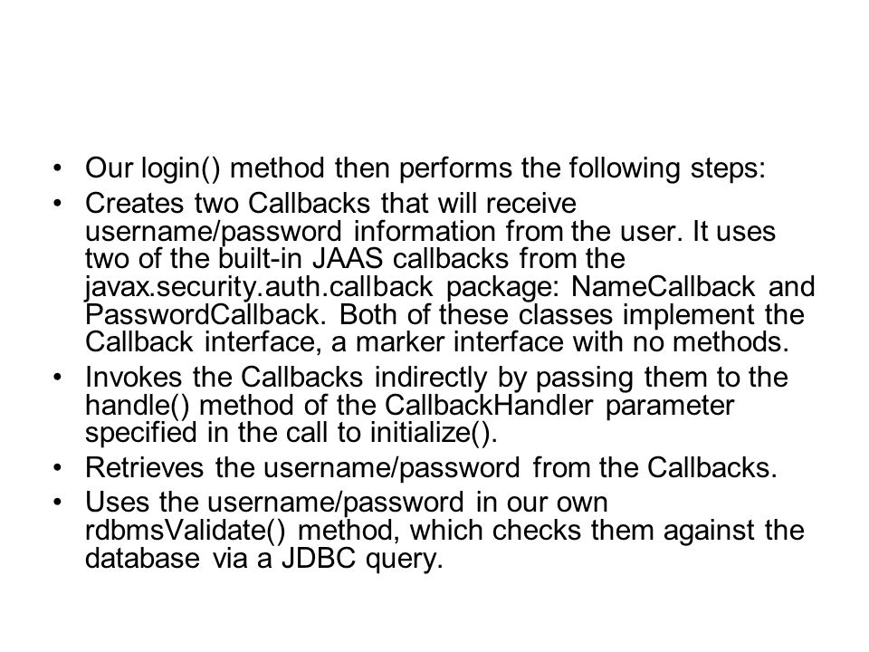 Our login() method then performs the following steps: