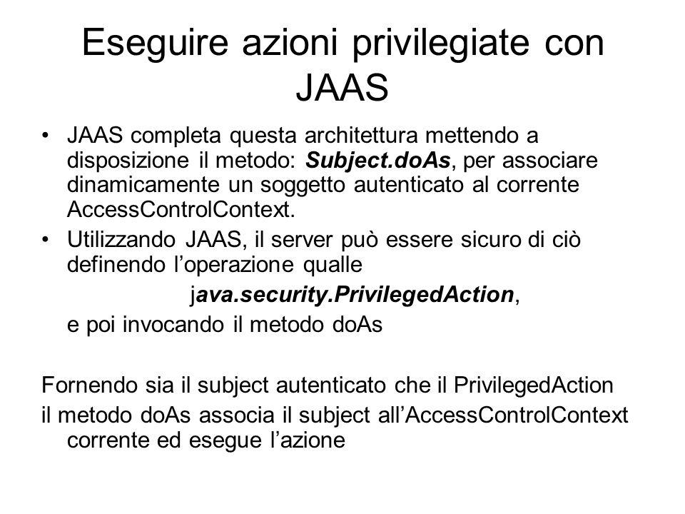 Eseguire azioni privilegiate con JAAS