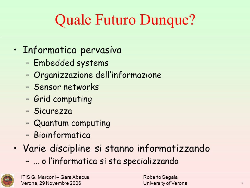 Quale Futuro Dunque Informatica pervasiva