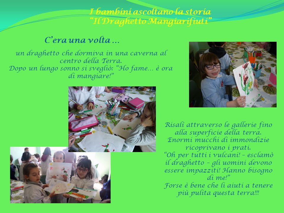 I bambini ascoltano la storia Il Draghetto Mangiarifiuti
