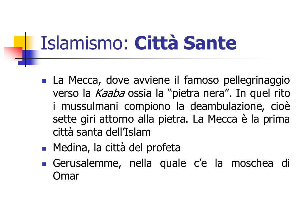 Islamismo: Città Sante