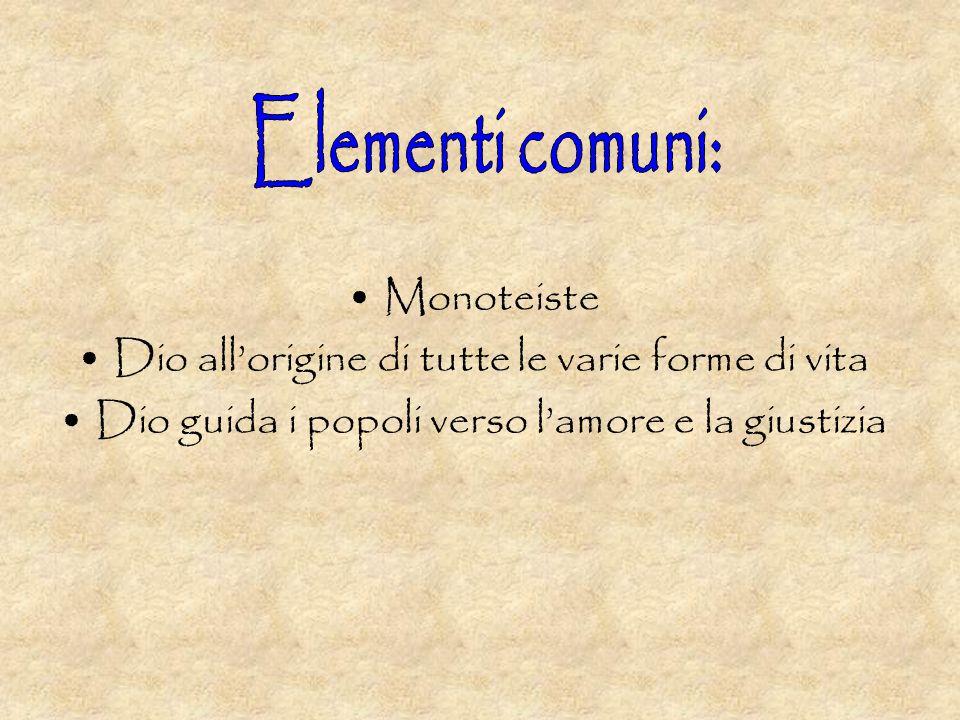 Elementi comuni: Monoteiste