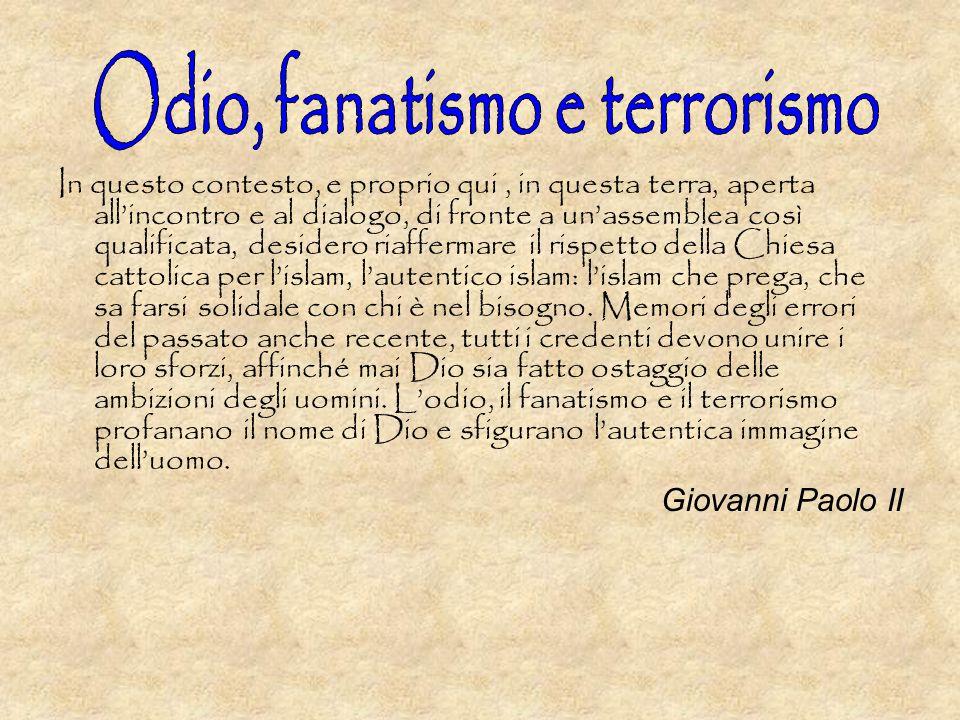 Odio, fanatismo e terrorismo