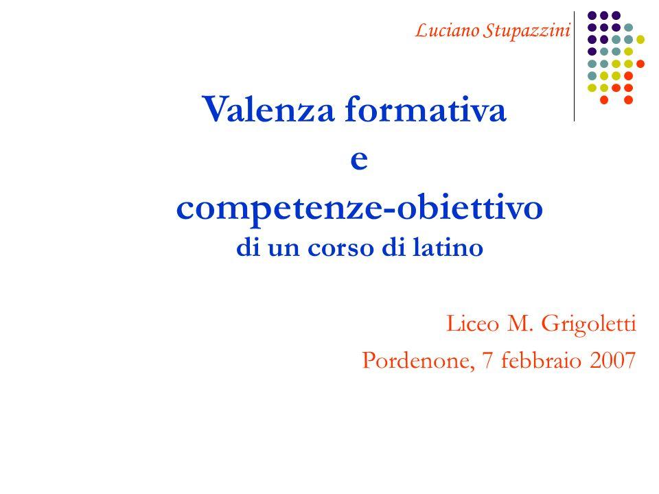 Valenza formativa e competenze-obiettivo di un corso di latino