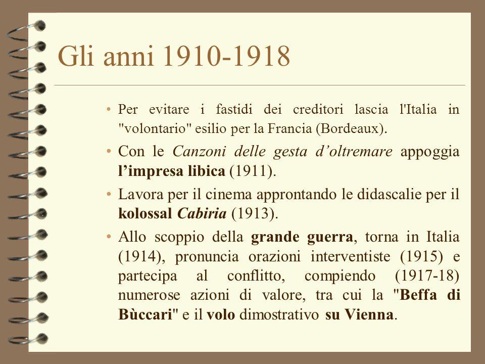 Gli anni 1910-1918 Per evitare i fastidi dei creditori lascia l Italia in volontario esilio per la Francia (Bordeaux).