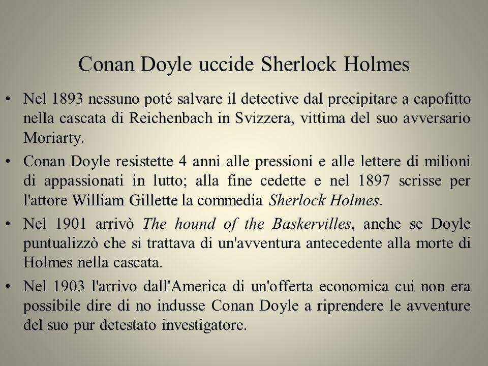 Conan Doyle uccide Sherlock Holmes