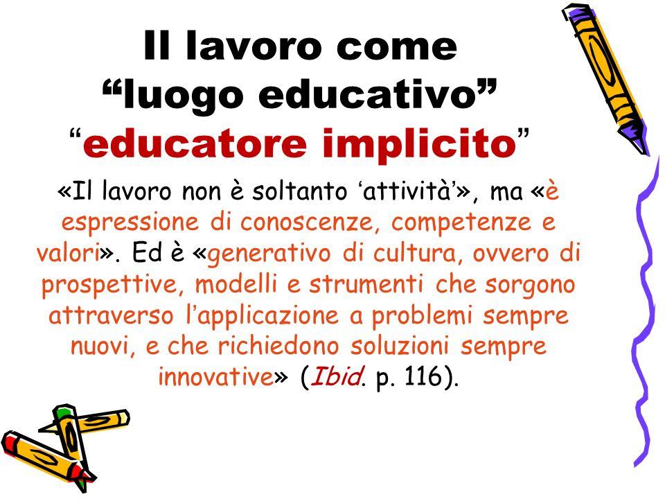 Il lavoro come luogo educativo educatore implicito