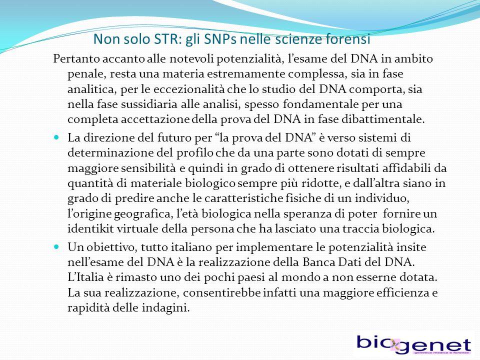 Non solo STR: gli SNPs nelle scienze forensi
