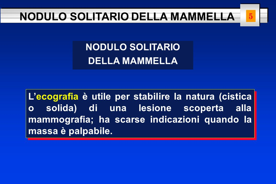 NODULO SOLITARIO DELLA MAMMELLA