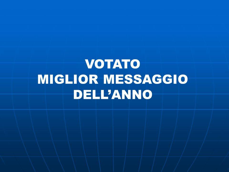 VOTATO MIGLIOR MESSAGGIO DELL'ANNO