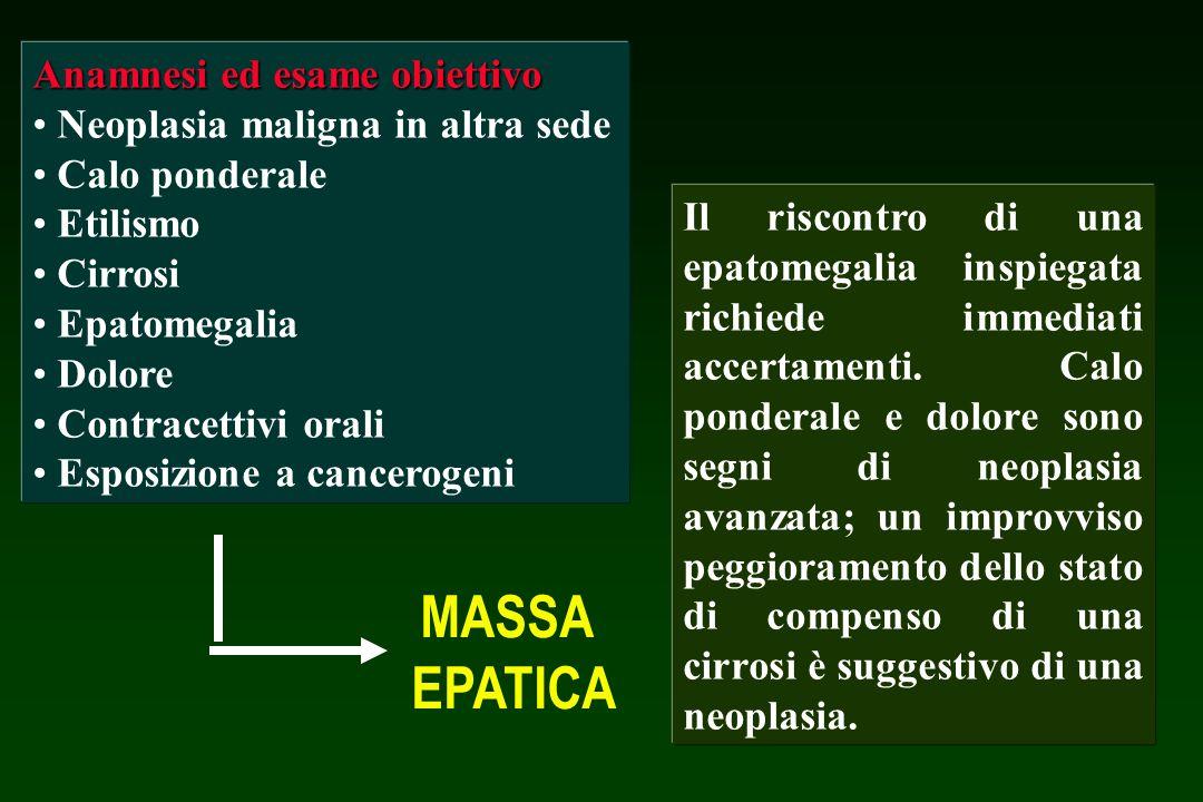 MASSA EPATICA Anamnesi ed esame obiettivo
