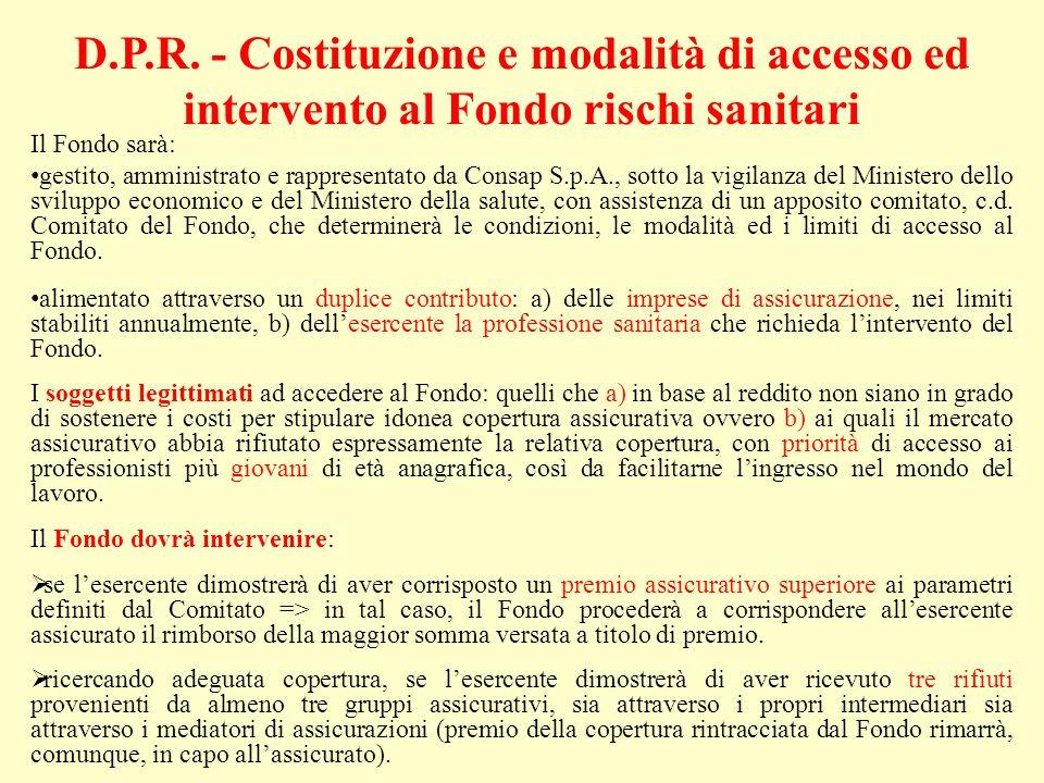 D.P.R. - Costituzione e modalità di accesso ed intervento al Fondo rischi sanitari
