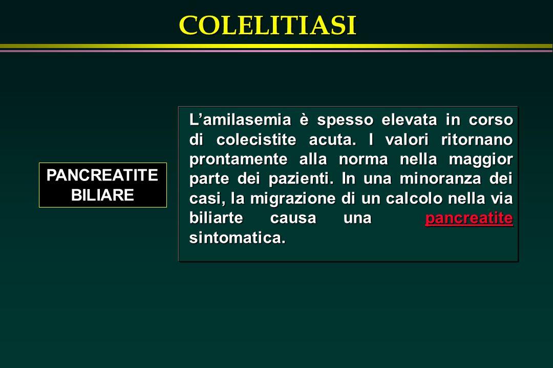 L'amilasemia è spesso elevata in corso di colecistite acuta