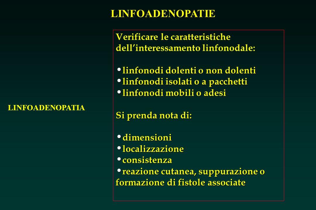 Verificare le caratteristiche dell'interessamento linfonodale: