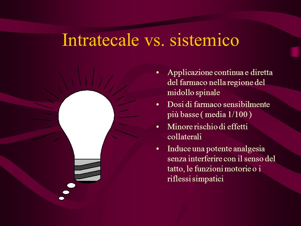 Intratecale vs. sistemico
