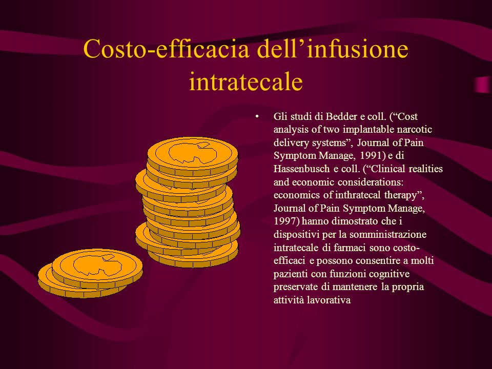 Costo-efficacia dell'infusione intratecale