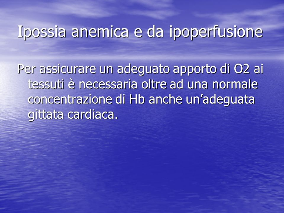 Ipossia anemica e da ipoperfusione