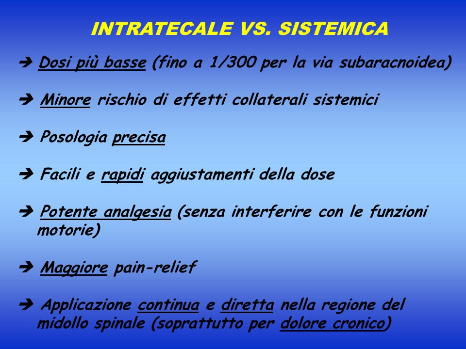 INTRATECALE VS. SISTEMICA