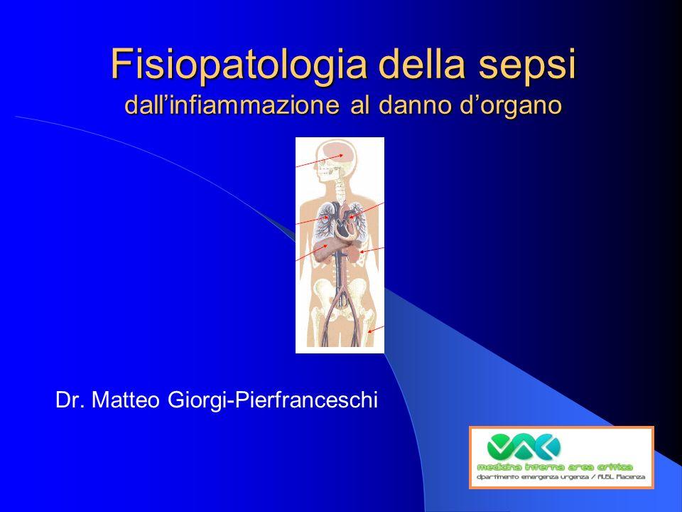 Fisiopatologia della sepsi dall'infiammazione al danno d'organo