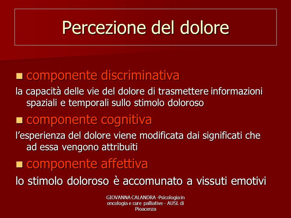 Percezione del dolore componente discriminativa componente cognitiva