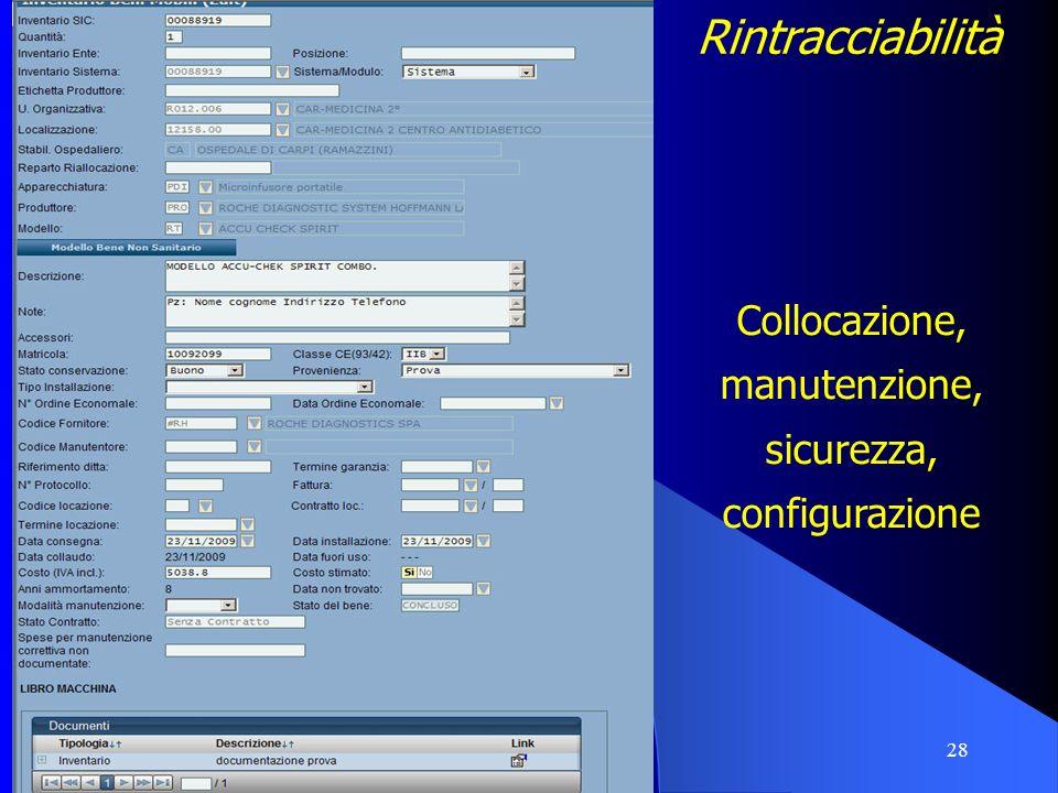 Rintracciabilità Collocazione, manutenzione, sicurezza, configurazione