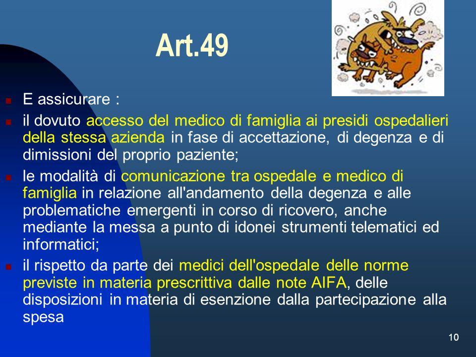 Art.49 E assicurare :