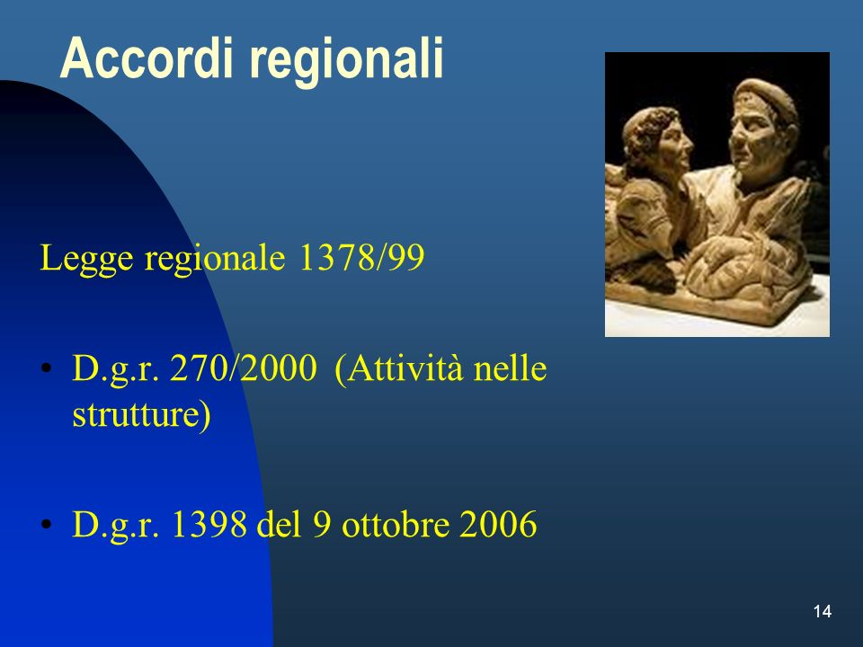 Accordi regionali Legge regionale 1378/99