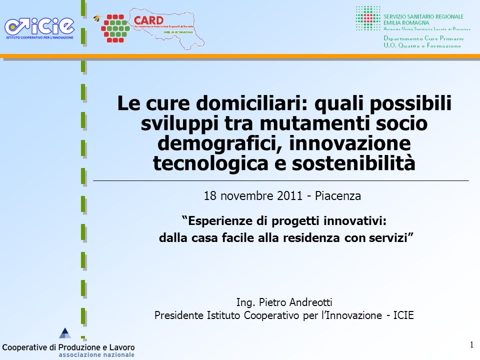 Le cure domiciliari: quali possibili sviluppi tra mutamenti socio demografici, innovazione tecnologica e sostenibilità